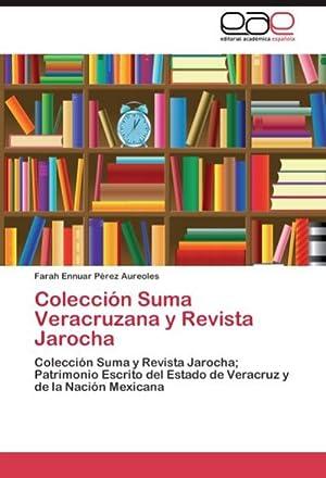Colección Suma Veracruzana y Revista Jarocha : Farah Ennuar Pérez