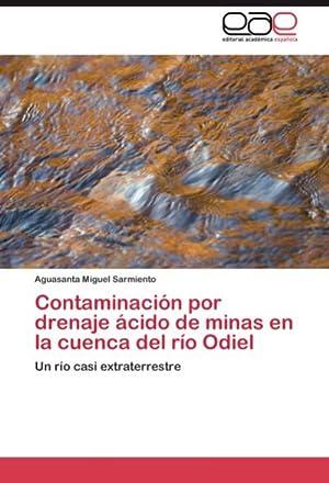 Contaminación por drenaje ácido de minas en: Aguasanta Miguel Sarmiento