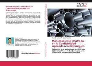 Mantenimiento Centrado en la Confiabilidad Aplicado a: José G. Salazar