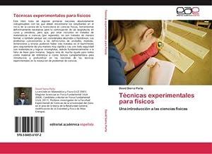 Técnicas experimentales para físicos : Una introducción: David Sierra Porta