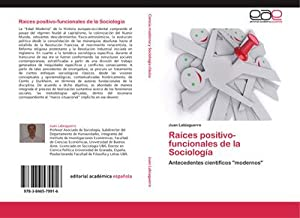 Raíces positivo-funcionales de la Sociología : Antecedentes: Juan Labiaguerre