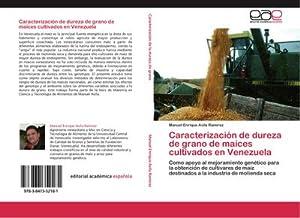 Caracterización de dureza de grano de maíces: Manuel Enrique Avila