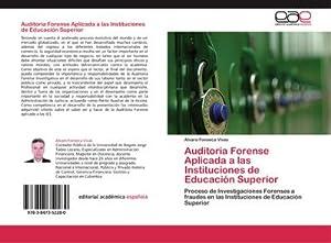 Auditoria Forense Aplicada a las Instituciones de: Alvaro Fonseca Vivas