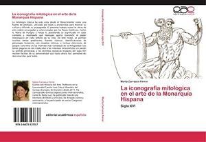 La iconografía mitológica en el arte de: Marta Carrasco Ferrer