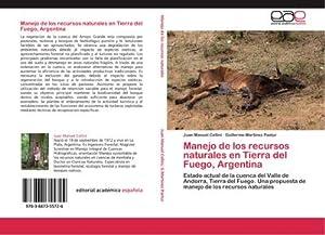 Manejo de los recursos naturales en Tierra: Juan Manuel Cellini