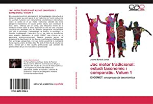 Joc motor tradicional: estudi taxonòmic i comparatiu.: Jaume Bantulà Janot