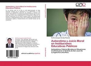 Autoestima y Juicio Moral en Instituciones Educativas: Porfirio Ezequiel Giraldo