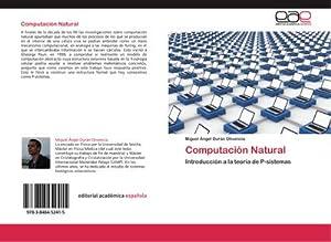 Computación Natural : Introducción a la teoría: Miguel Ángel Durán