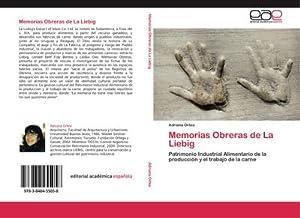 Memorias Obreras de La Liebig : Patrimonio: Adriana Ortea
