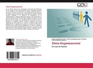 Clima Organizacional : Un caso de estudio: José Luis Sánchez
