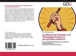 La Educación Popular y la Pedagogía Crítica: Aura Elena Rojas