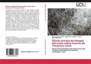 Efecto ovicida de hongos del suelo sobre: María Laura Ciarmela