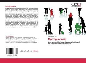 Matrogimnasia : Una oportunidad para el desarrollo: Ana Lorena Mora