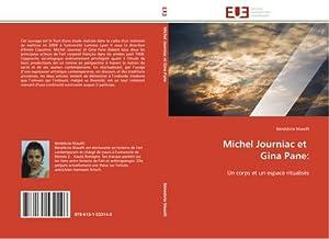 Michel Journiac et Gina Pane: : Un: Bénédicte Maselli