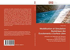 Modélisation et Simulation Numérique des Écoulements à: Ahmed TAIK