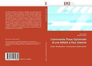 Commande Floue Optimisée d'une MADA à Flux: Elbia Youcef
