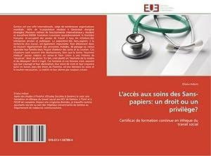 L'accès aux soins des Sans-papiers: un droit: Eliana Induni