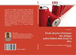 Étude physico-chimiques des alliages LaNi3.55Mn0.4Al0.3Co0.75-xFex : Application: Chokri Khaldi