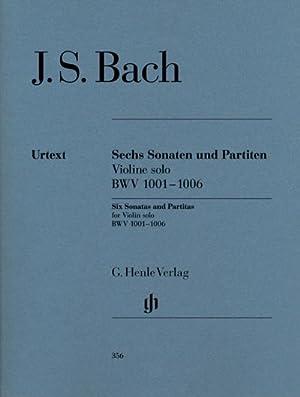 Sonaten und Partiten BWV 1001-1006 für Violine: Johann Sebastian Bach