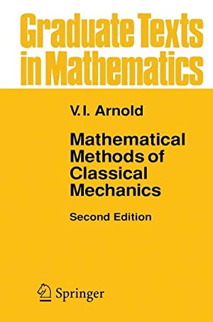 Mathematical Methods of Classical Mechanics: V. I. Arnol'd