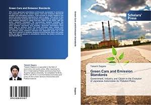 Green Cars and Emission Standards : Government,: Takashi Sagara