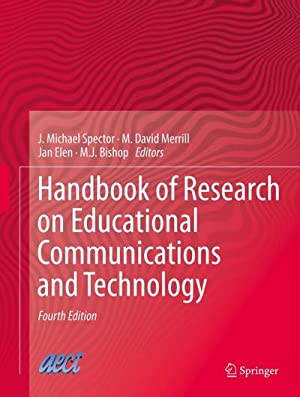 Handbook of Research on Educational Communications and: J. Michael Spector