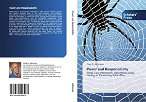 Power and Responsibility : Media, Law Enforcement,: Cary D. Adkinson