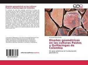 Diseños geométricos en las culturas Pastos y: Armando Aroca Araújo