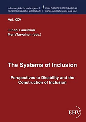 The Systems of Inclusion : Perspectives to: Juhani Laurinkari