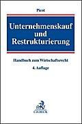 Unternehmenskauf und Restrukturierung : Handbuch zum Wirtschaftsrecht: Gerhard Picot