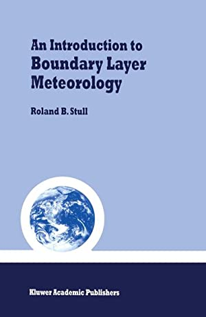 An Introduction to Boundary Layer Meteorology: Roland B. Stull