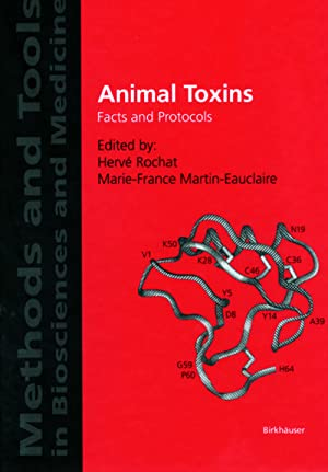 Animal Toxins : Facts and Protocols: Marie-France Martin-Eauclaire