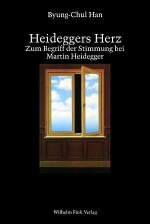 Heideggers Herz : Zum Begriff der Stimmung: Byung-Chul Han