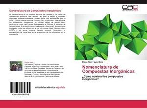 Nomenclatura de Compuestos Inorgánicos : ¿Como nombrar: Diana Abril