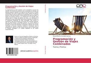 Programación y Gestión de Viajes Combinados: Manuel Ramón González