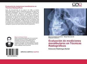 Evaluación de mediciones mandibulares en Técnicas Radiográficas: Mauricio Orellana Centeno