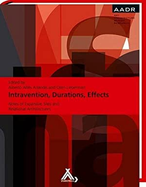 Intravention, Durations, Effects : Notes of Expansive: Alberto Altés Arlandis