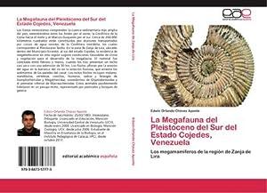 La Megafauna del Pleistoceno del Sur del: Edwin Orlando Chávez