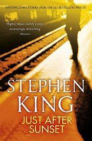 Just After Sunset: Stephen King