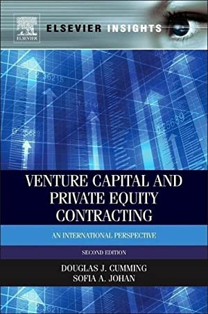 Venture Capital and Private Equity Contracting : Douglas Cumming