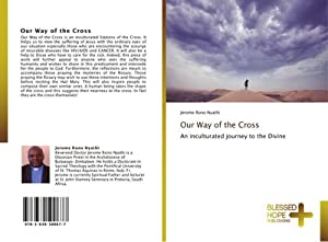 Our Way of the Cross : An: Jerome Rono Nyathi
