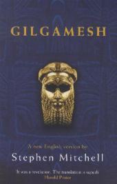 Gilgamesh : A new English version: Stephen Mitchell