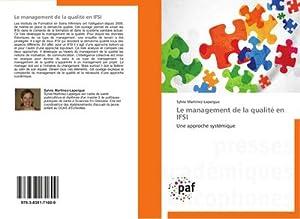 Le management de la qualité en IFSI: Sylvie Martinez-Lapergue