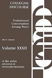 Collegial Discourse--Professional Conversation Among Peers: Allen D. Grimshaw