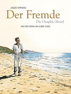 Der Fremde : Die Graphic Novel: Jacques Ferrandez
