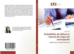 Probabilités de défaut et mesure du risque: Imane Loutfi
