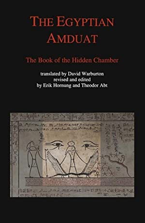 The Egyptian Amduat : The Book of: Theodor Abt