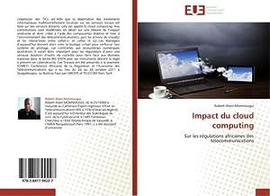 Impact du cloud computing : Sur les: Robert-Alain Momnougui
