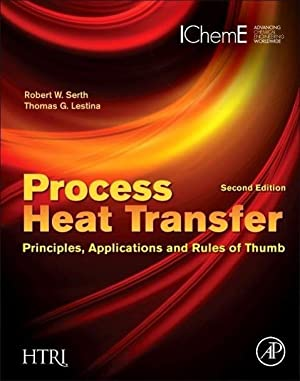 Process Heat Transfer : Principles, Applications and: Robert W. Serth