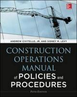Construction Operations Manual of Policies and Procedures: Andrew M. Civitello